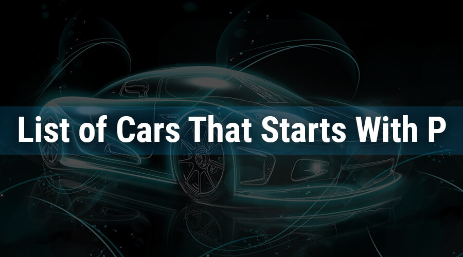 Cars Names that Starts With P