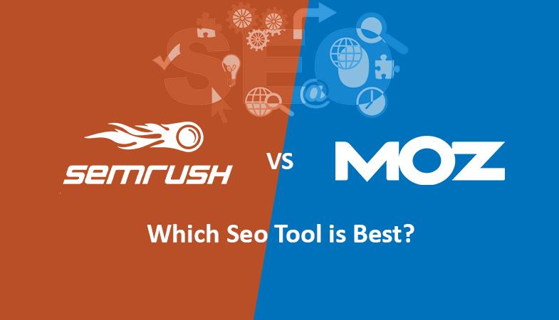 SEMrush vs. Moz Which Seo Tool is Best