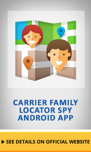 Carrier family locator Spy Android App