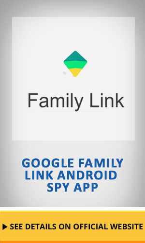 Google family link android spy app