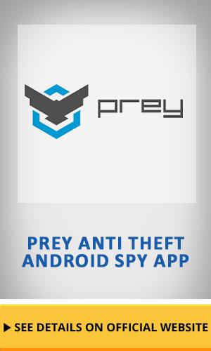 Prey Anti Theft Android Spy app