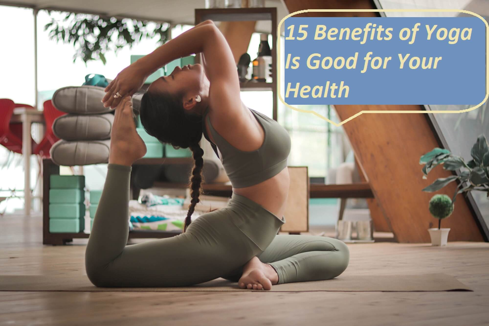 Benefits of Yoga Is Good for Your Health