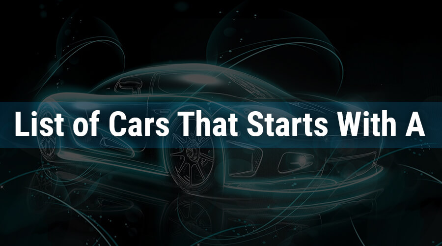 Cars That Starts With A